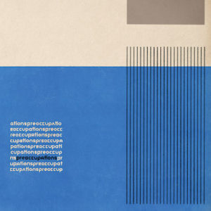 preoccupations-preoccupations