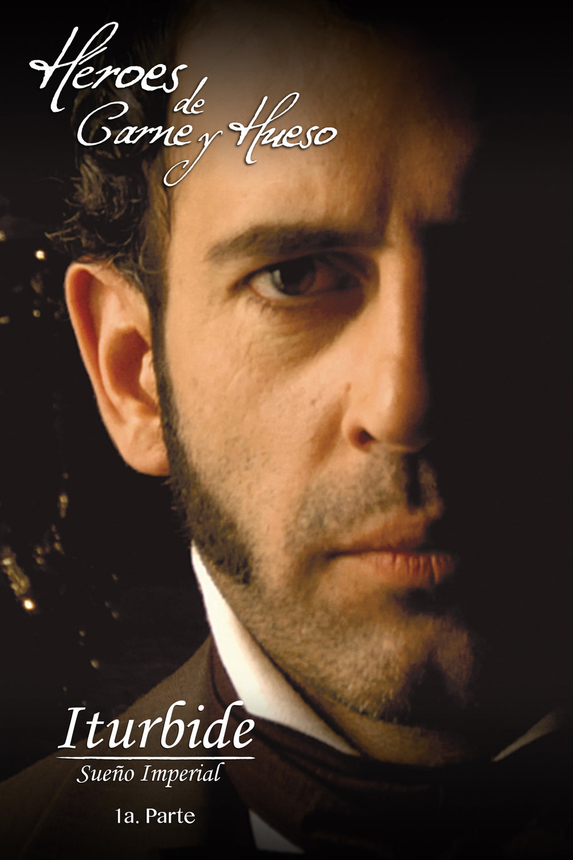 Iturbide pt 1 - Poster.jpg
