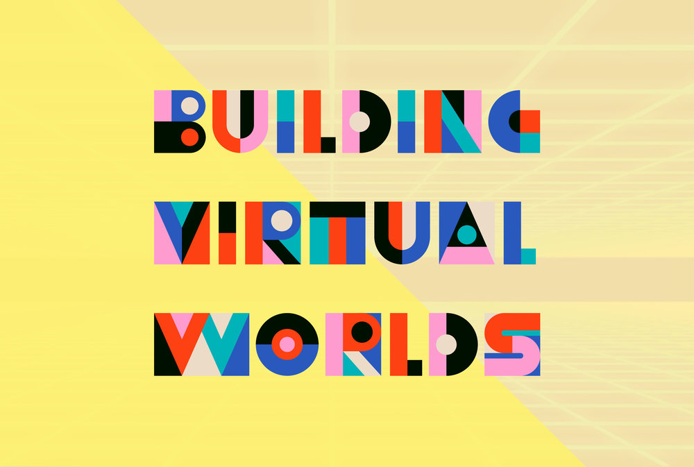 Building Virtual Worlds Course