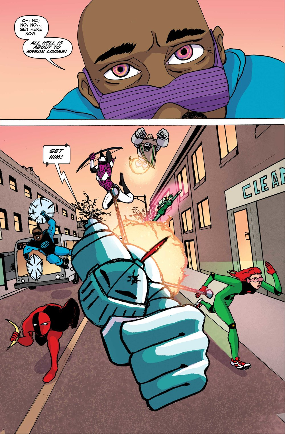 PAGE 21 Panel 1. Close up of Mood Ring pulling his glasses down. He is a black man wearing a blue hoodie with purple sleeves. His eyes swirl a multicolored glow behind the sunglasses. MOOD RING: --Oh no… cancel that! Get here ASAP all hell is about to break loose. Panel 2. Jet Knight, Gnat, Skidz, DD, Green Guy, Roboto Muchacho and several other heroes are flying in attack formation towards Roosevelt.