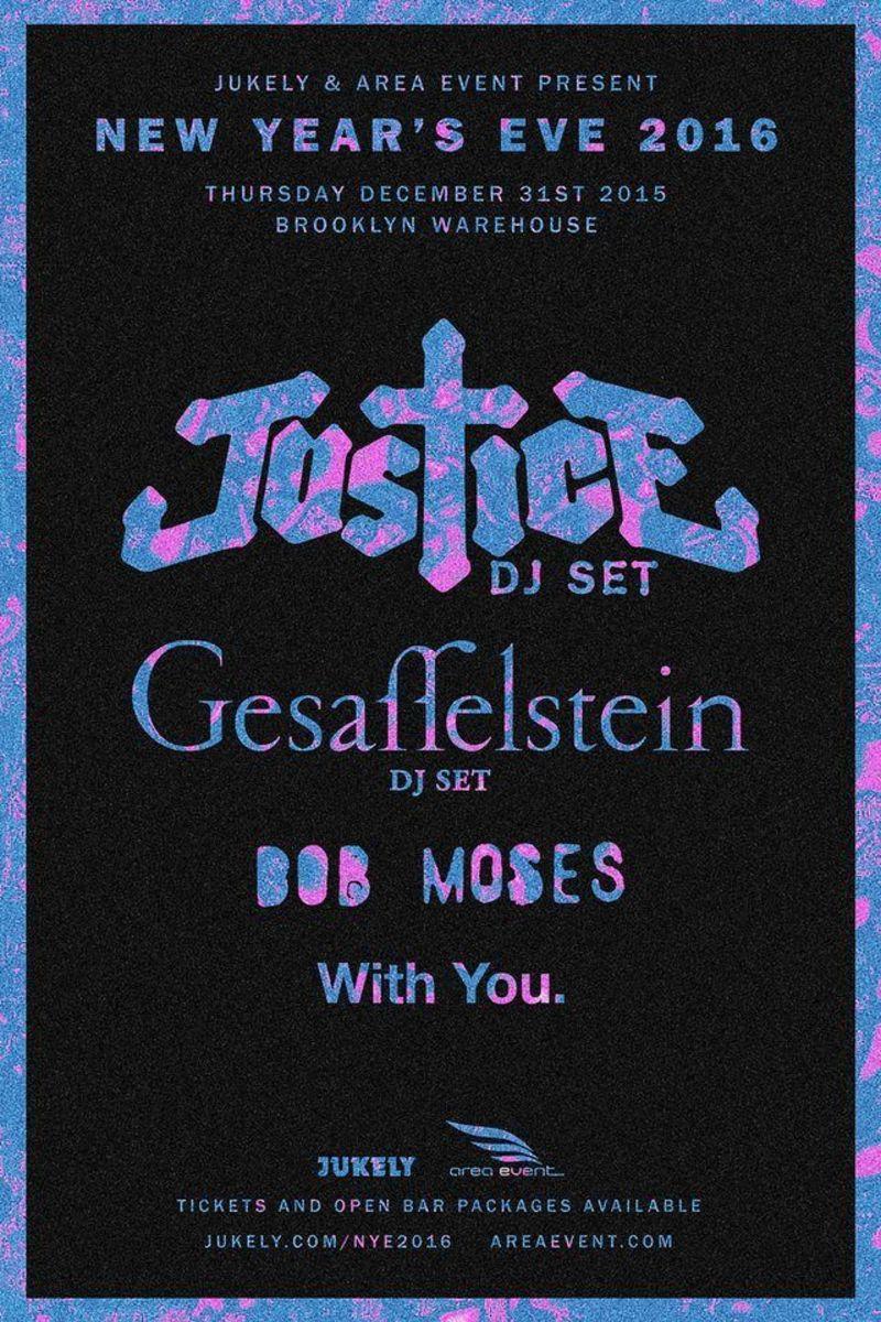 12-31-15 NYE 2016 Jukely Area Justice Gesaffelstein - NYC.jpg