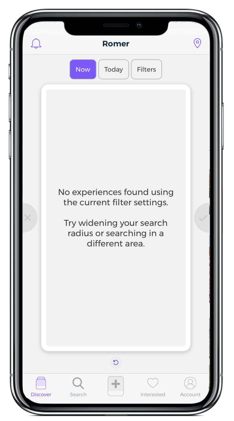 No results - No cards appearing 'No experiences found using the current filter settings'?To fix tap the top right location and confirm location by tapping 'use current' or 'set location'