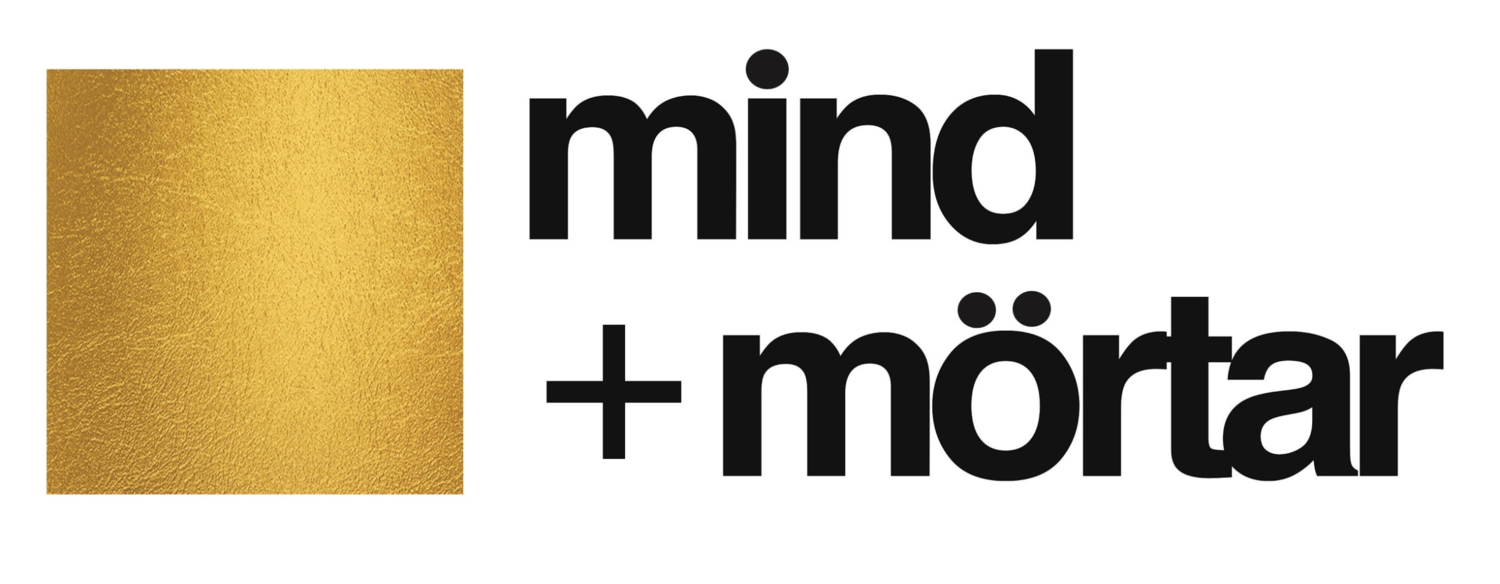 MIND & MORTAR