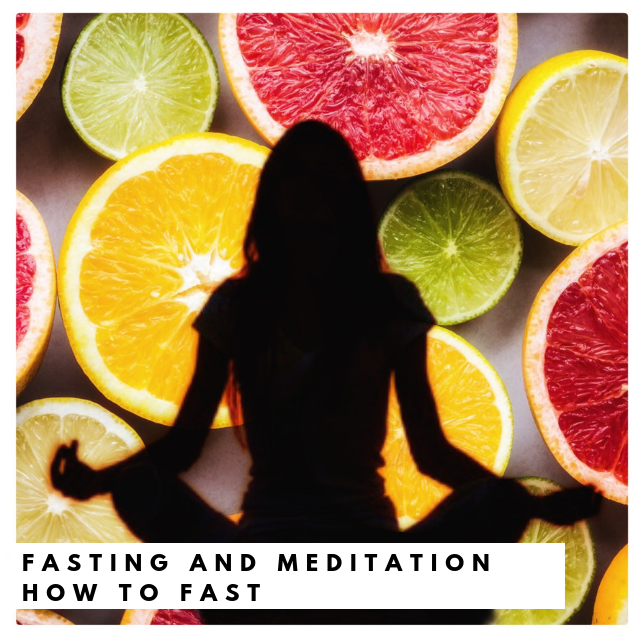 fasting-and-meditation-how-to-fast