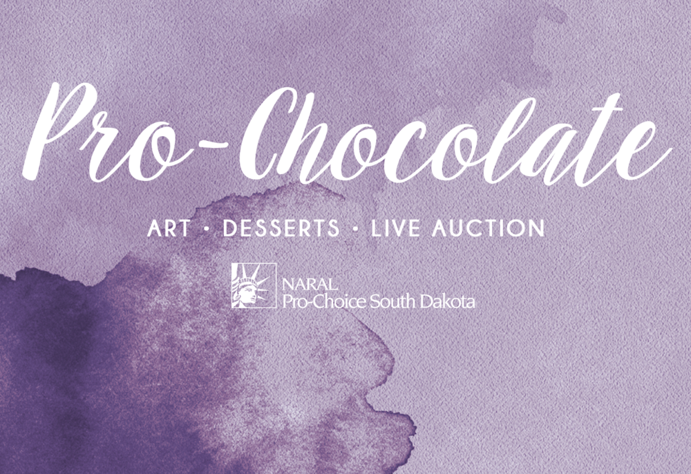 Pro-Chocolate Gala  - Annual fundraiser for NARAL Pro-Choice South Dakota. Desserts were curated from across the region and donated to raise funds to secure safe & legal access to the wide range of reproductive health including abortion. Local art and other donations were also provided for a silent and live auction. Responsibilities included: donation and sponsor solicitation, marketing management, volunteer management and coordinating with a budget. Learn more on Facebook