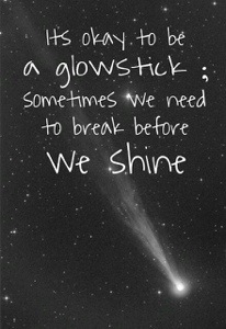 Its okay to be a glowstick