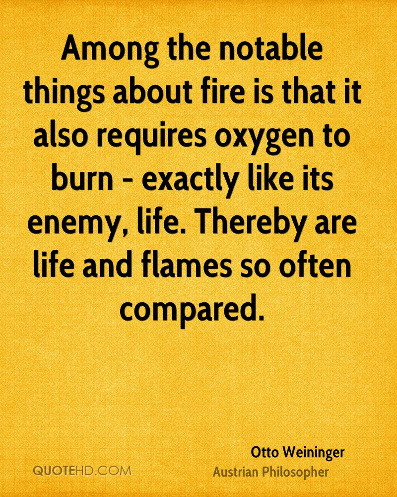 otto-weininger-philosopher-quote-among-the-notable-things-about-fire