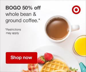 COFFEE!! - Last week the K-Cups were BOGO, this week whole beans & ground coffee!!