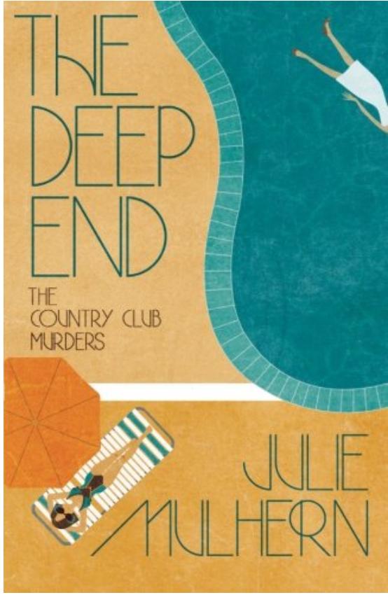 The Deep End - Julie Mulhern Review via @ginka + ginkaville.com