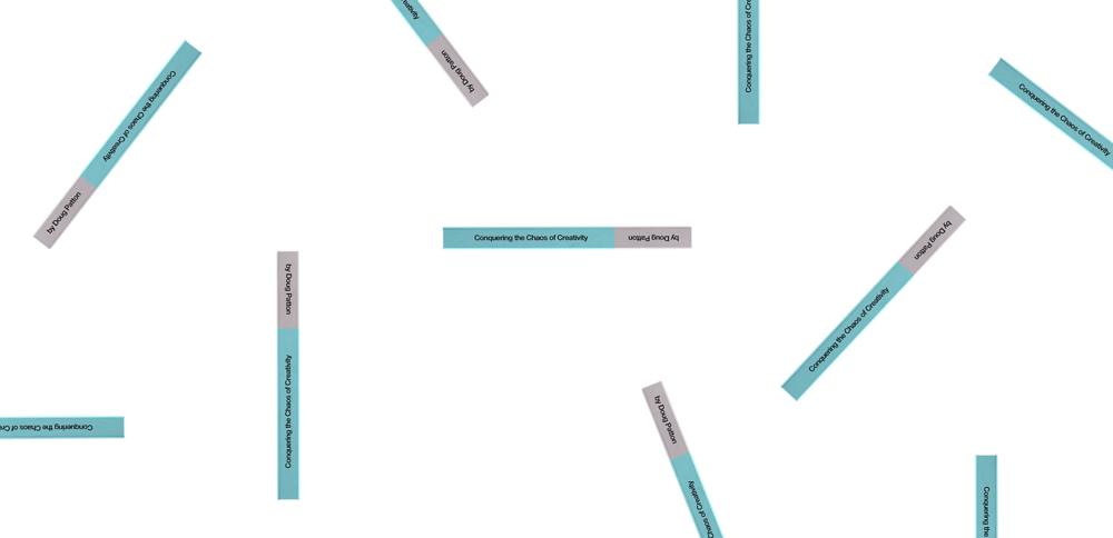 MAIN 5_Conquering the Chaos of Creativity_Doug Patton_Patton Design.png