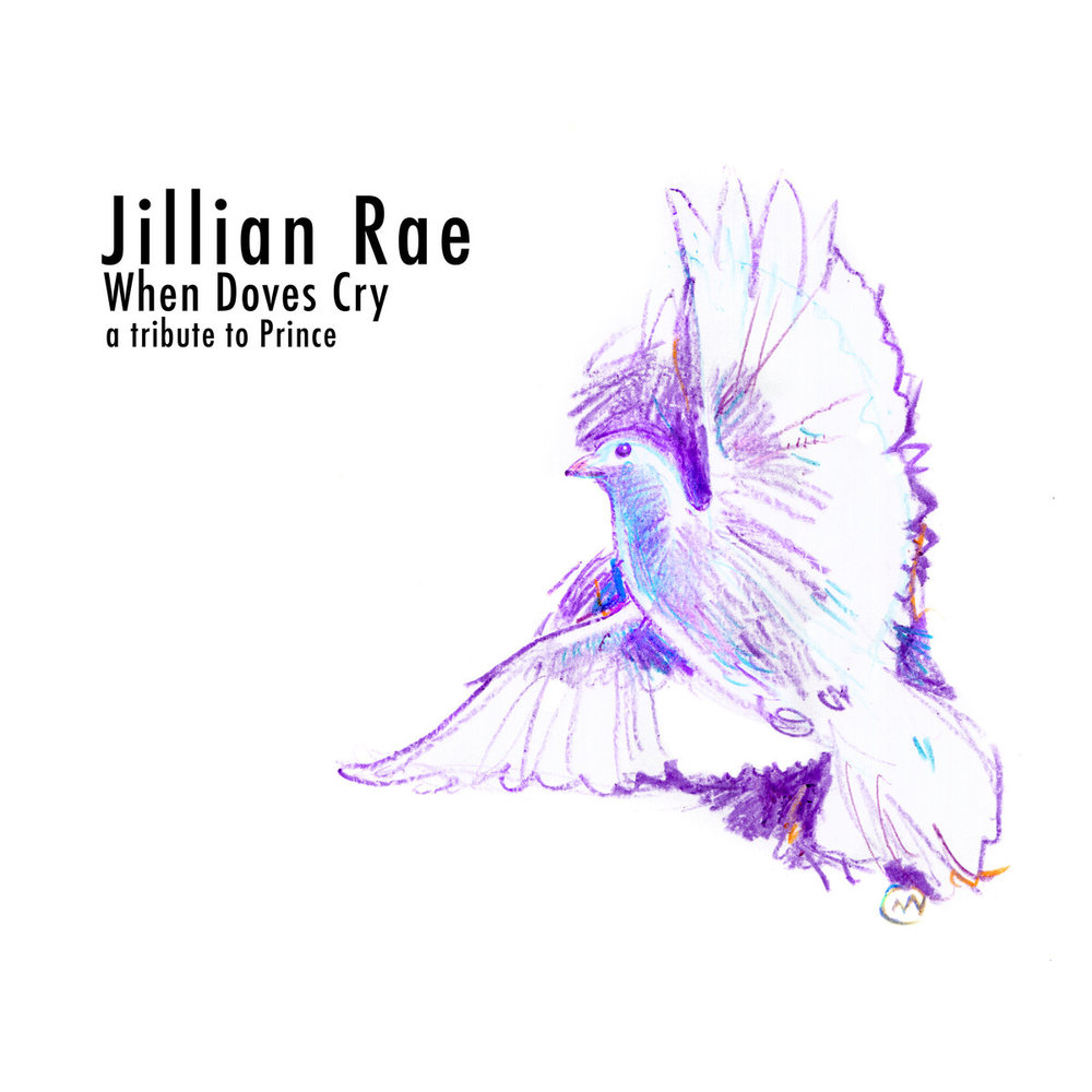 Jillian Rae :: When Doves Cry (2017)