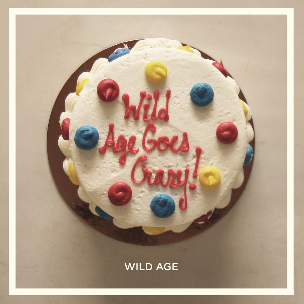 Wild Age :: Wild Age Goes Crazy (2017)
