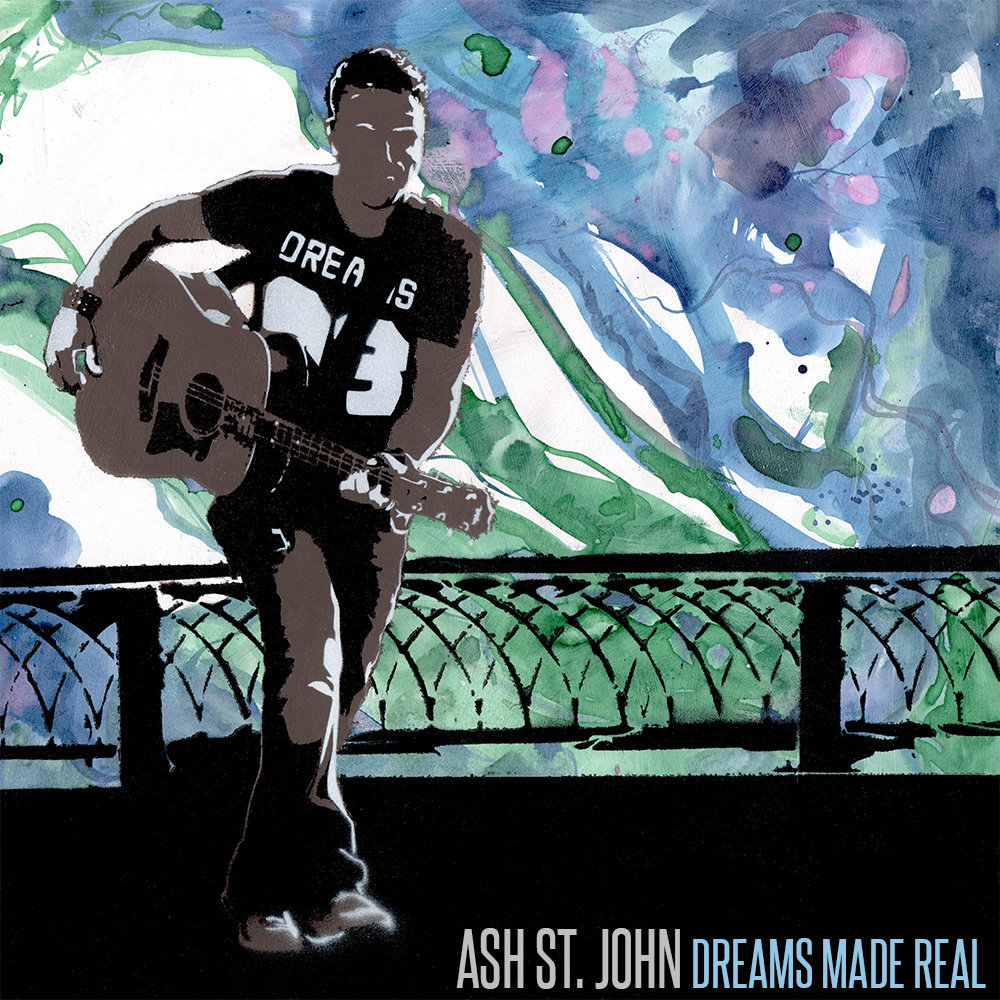 Ash St. John :: Dreams Made Real (2014)