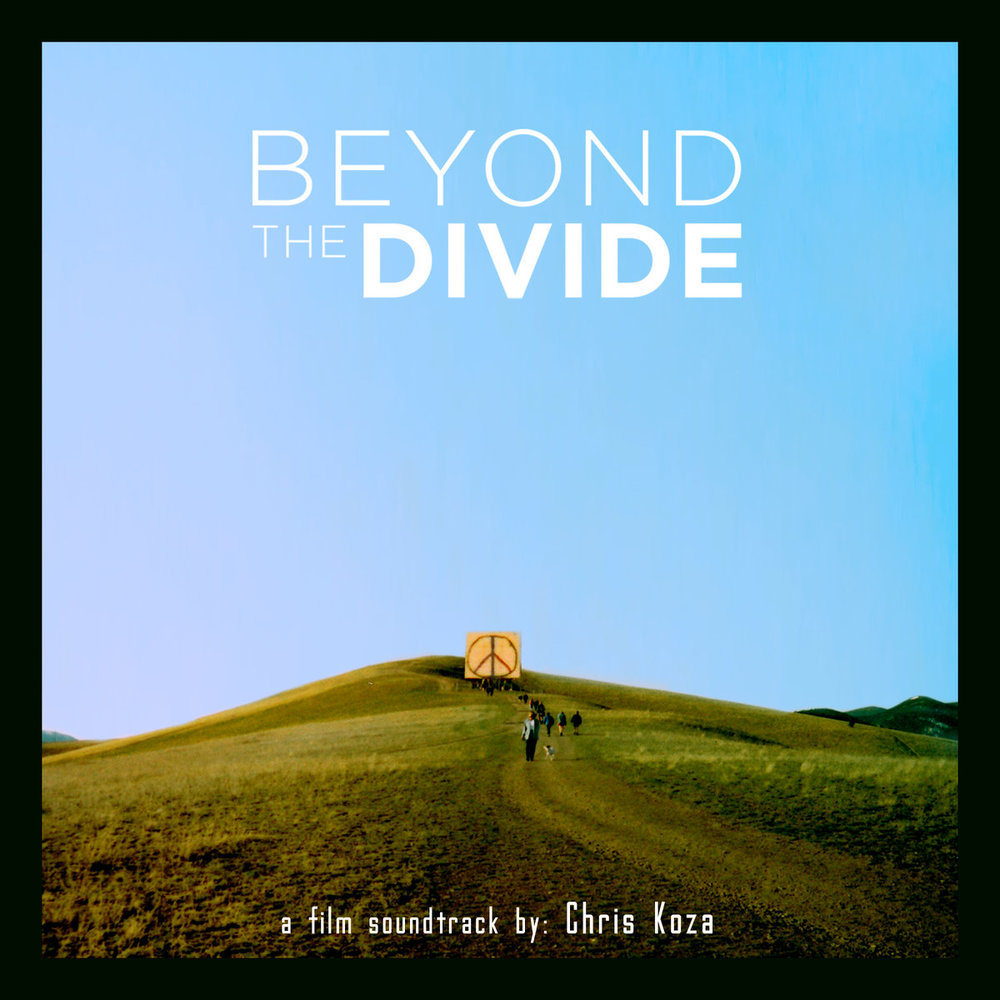 Chris Koza :: Beyond The Divide (Film Soundtrack) (2014)