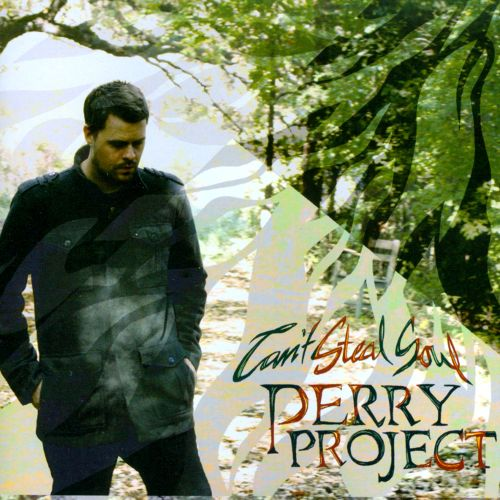 Perry Project :: Can't Steal Soul (2014)