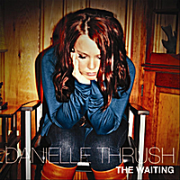 Danielle Thrush :: The Waiting (2010)