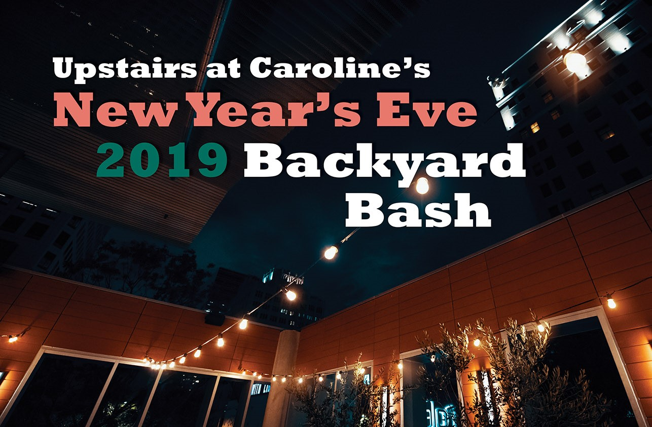 Nye 2019 Backyard Bash Caroline Restaurant