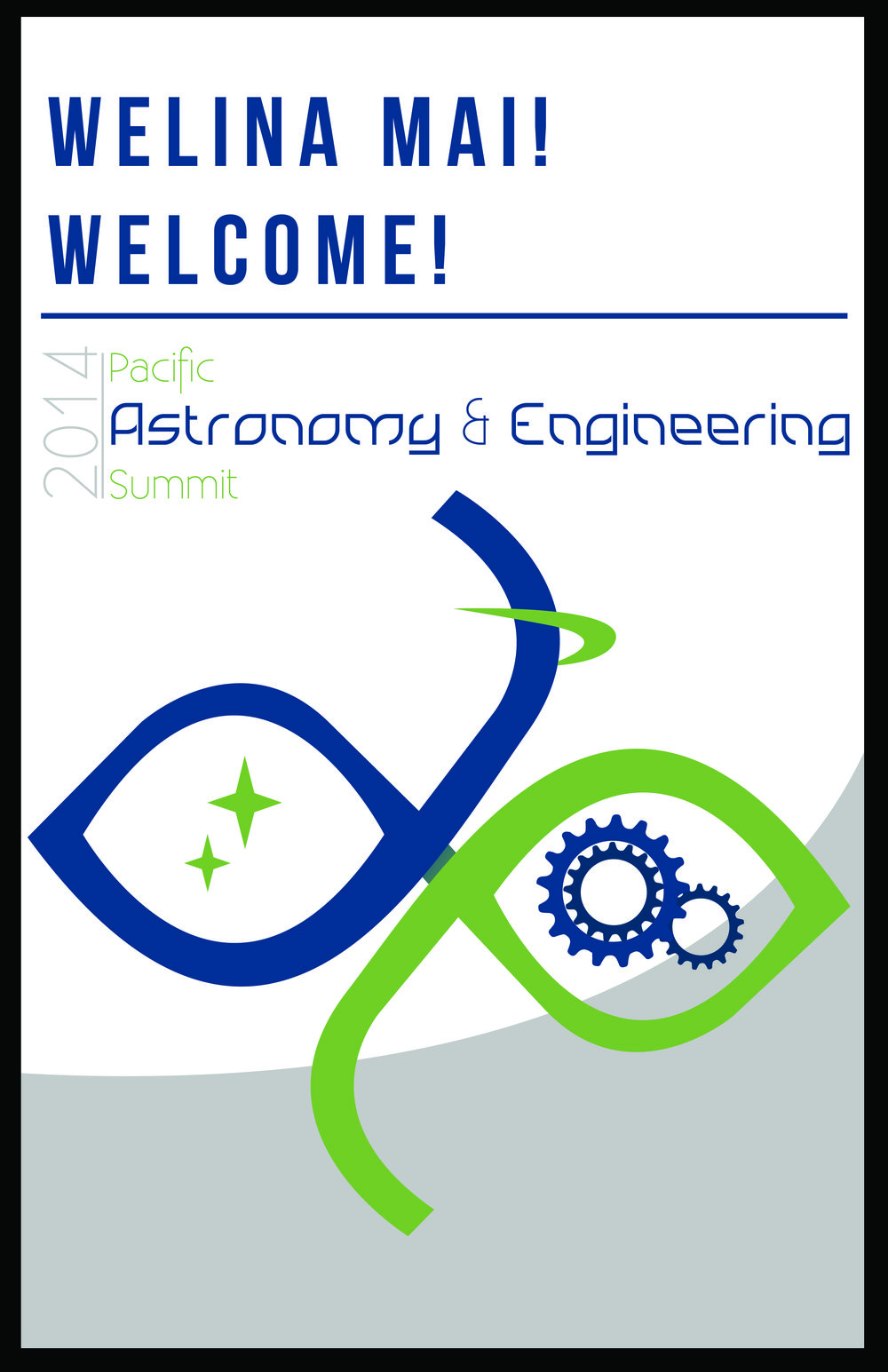Pacific Astronomy & Engineering Summit 2014 Welcome Poster