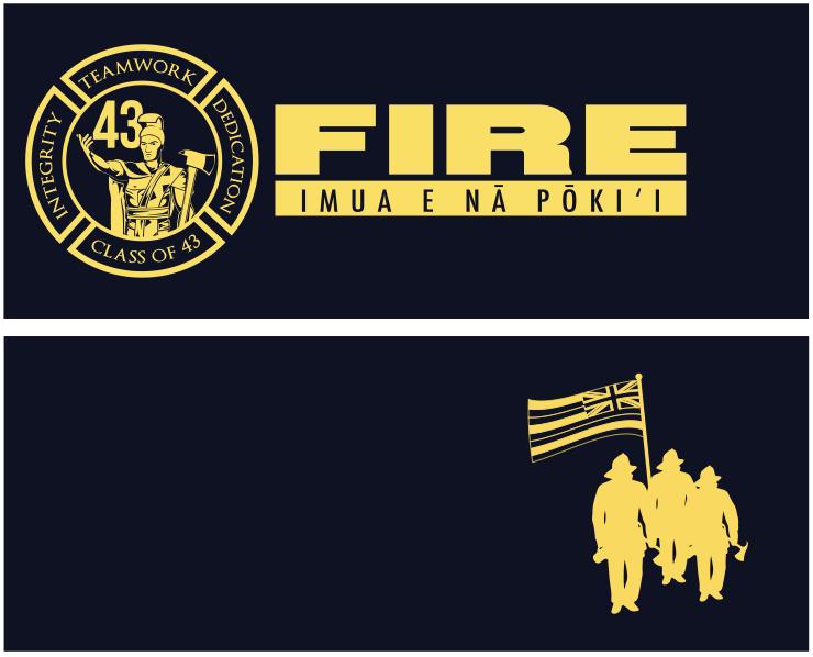 Hawaii Fire Department Shirt Design For Their 43rd Graduation Class