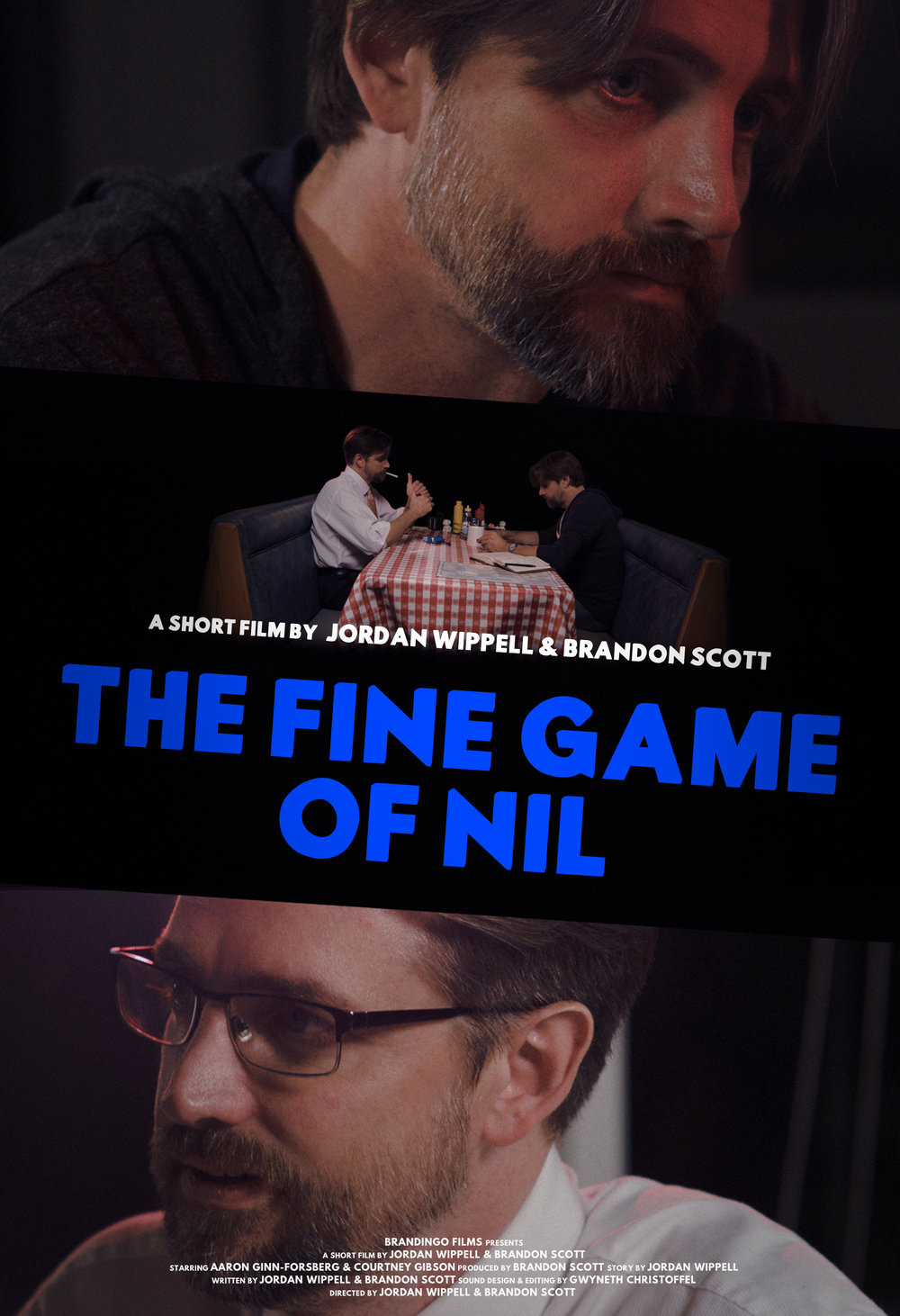 The Fine Game of Nil (2015) - A directorial debut of Brandon Scott and the first co-directed short by Scott & Wippell,