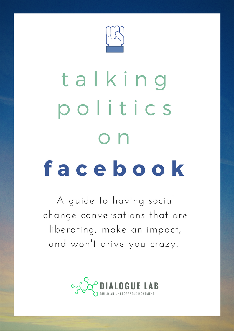 """Book cover: """"Talking Politics on Facebook: A guide to having social change conversations that are liberating, make an impact, and won't drive you crazy."""""""
