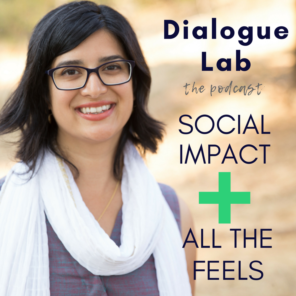 The Dialogue Lab Podcast is an   antidote to burnout culture , and an interview show dedicated to helping you   thrive as you make your impact.