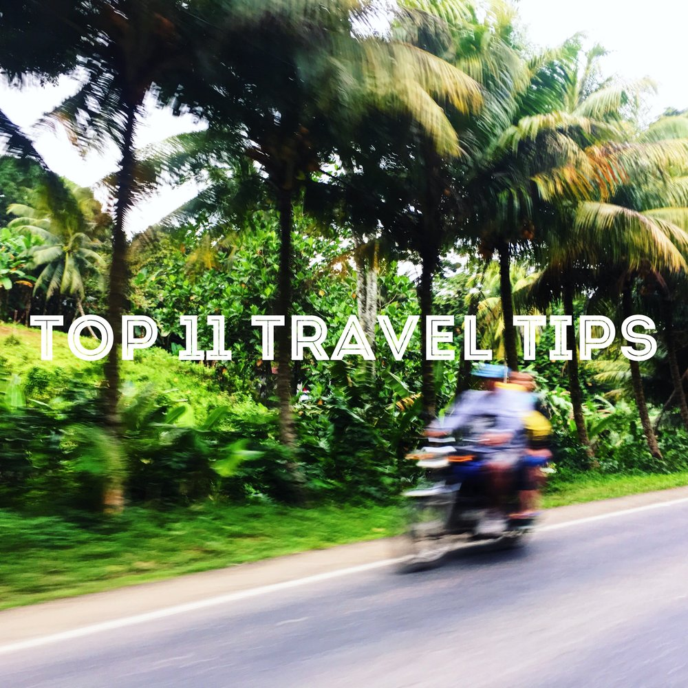 Top 11 travel tips.JPG