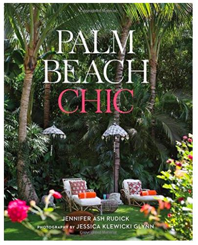Palm Beach Chic by Jennifer Ash Rudick