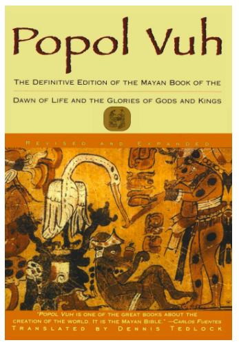 Popol Vuh translated by Dennis Tedlock