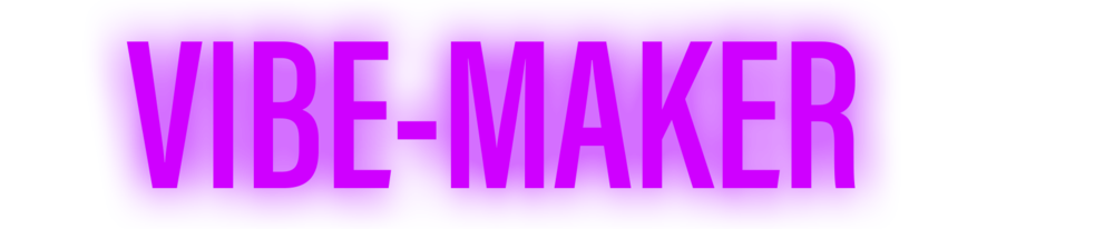 vibe maker.png