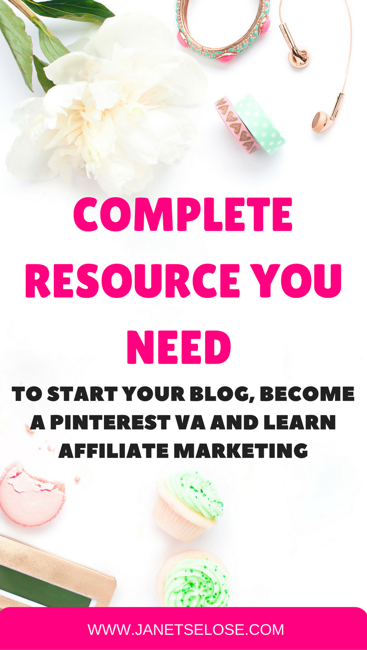 Complete resource you need to start your blog, become a Pinterest VA and learn affiliate marketing.