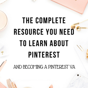 FREE RESOURCES TO HELP YOU GET STARTED ON PINTEREST | Freelancing Tip