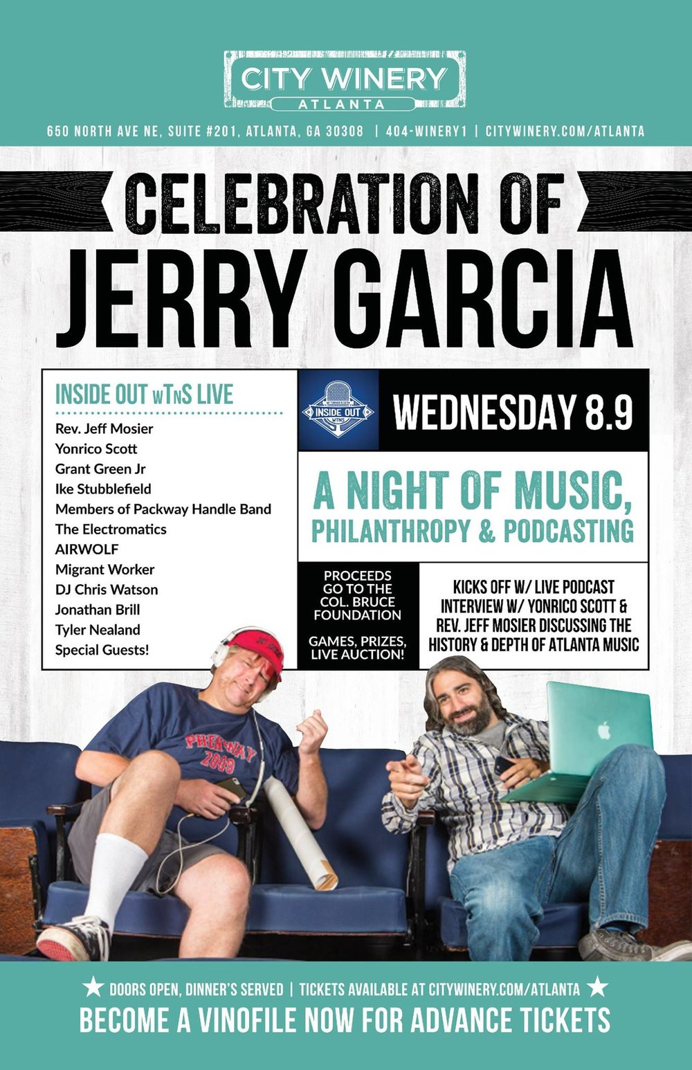 The flyer for our first live event at City Winery Atlanta, with Rev. Jeff Mosier, Yonrico Scott and tons more all in celebration of Jerry Garcia and benefitting the Col. Bruce Foundation