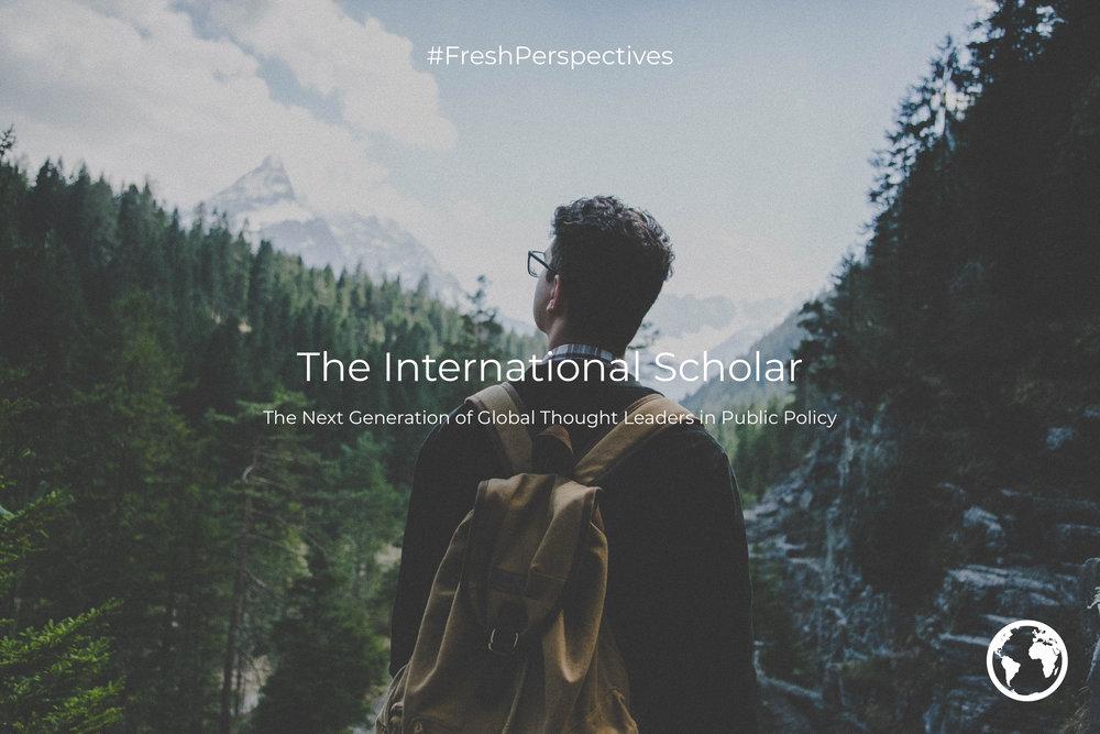 The International Scholar | 21st Century Thinker | #FreshPerspectives.jpg