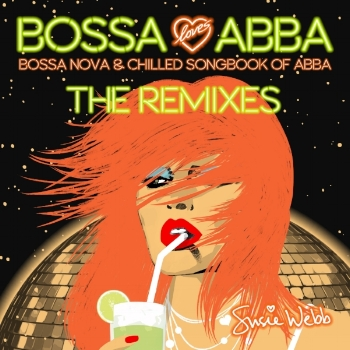 BOSSA LOVES ABBA - THE REMIXES      BUY IT NOW