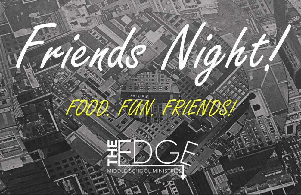 - Think of a Lock-in, now squeeze all that fun into 2 hours on a Friday night and that's how we get friends night! We'll have tons of food, soda pop, 9 square, basketball, volleyball, video games, photo booth, music, and more!