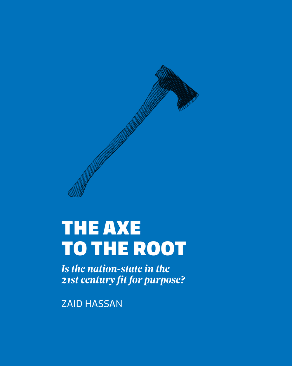 the axe to the root | 'paradigm shakers' essay