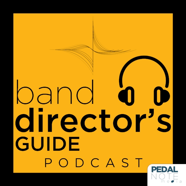 Season One of the Band Director's Guide Podcast will drop in Fall 2018! -