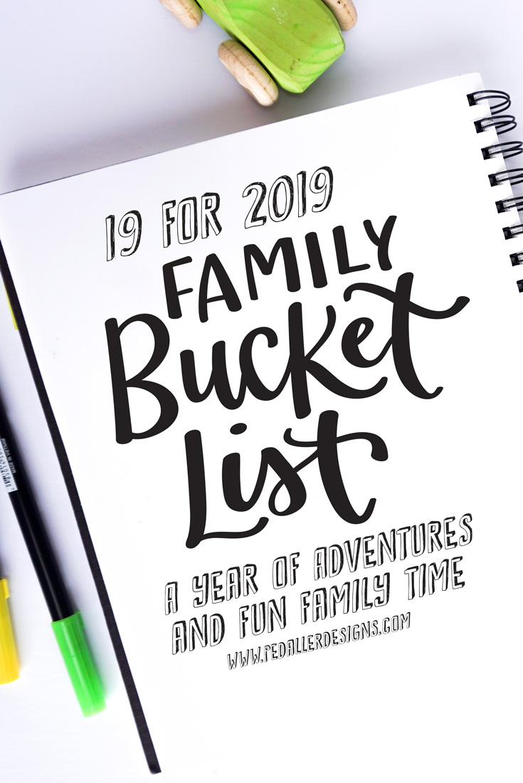 What will your family do to make memories and have fun together this year? Check out our list of family activity ideas and create your own family bucket list for 2019.