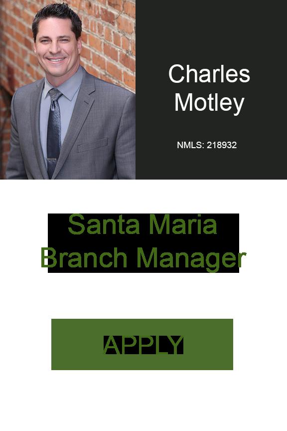Charles Motley NMLS-218932  Santa Maria Home Loans Westcoast Home Loans Geneva Financial LLC .png