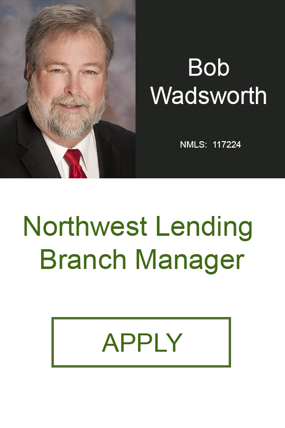 Bob Wadsworth Northwest Lending Branch Manager Home Loans Geneva Financial LLC Sr Loan Officer .png