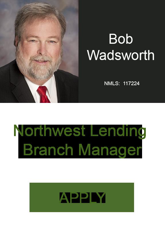Bob Wadsworth Northwest Lending Branch Manager Home Loans Geneva Financial LLC Sr Loan Officer .png