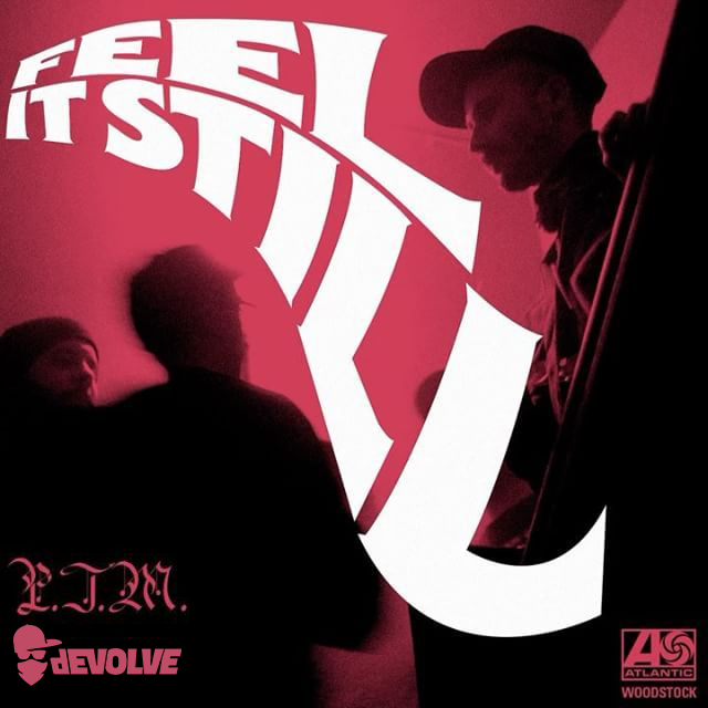 Portugal The Man - Feel It Still (dEVOLVE Remix).jpg