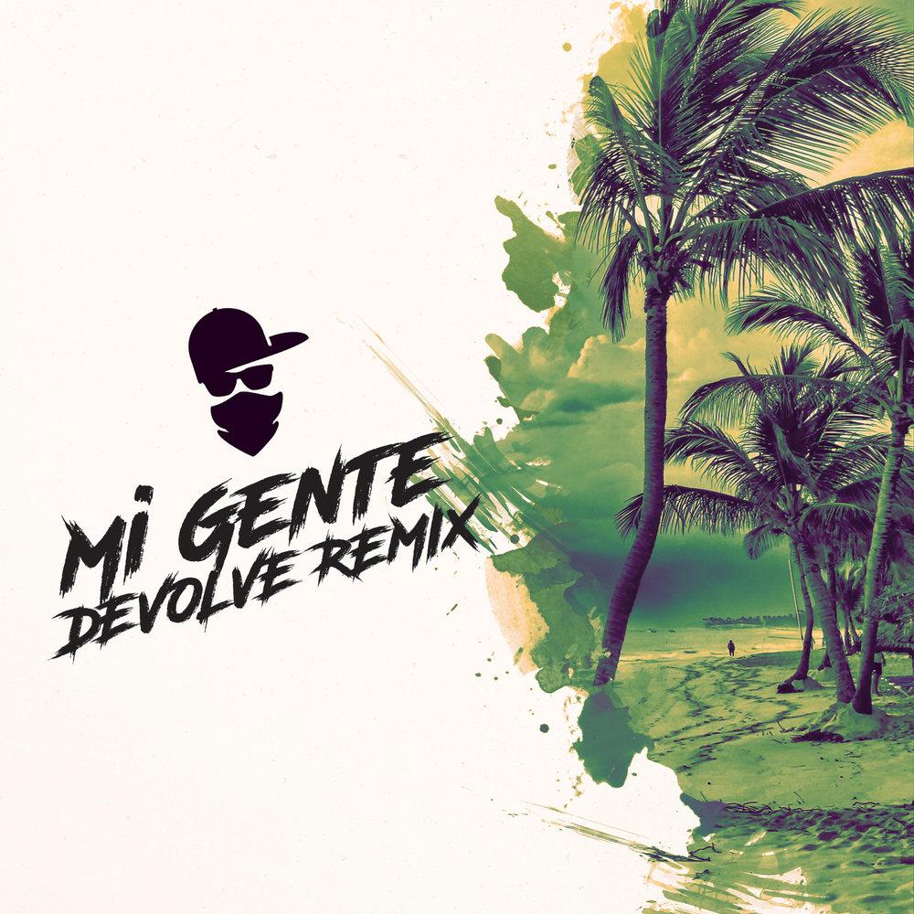 Mi Gente (dEVOLVE Remix).jpg