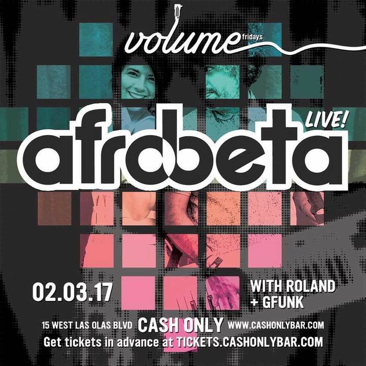 Just Announced! Afrobeta @ CASH ONLY in Fort Lauderdale, FL - February 3rd