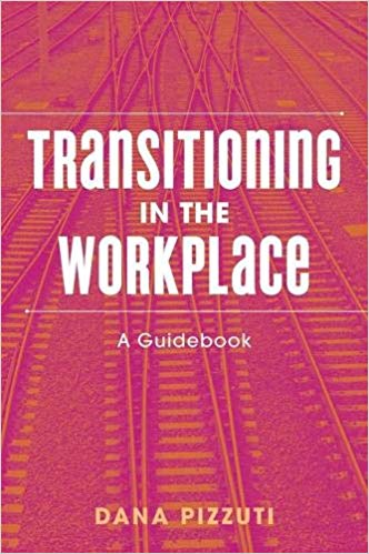 TRANSITIONING IN THE WORKPLACE