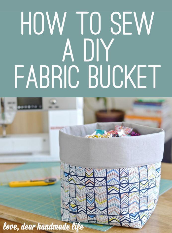 2-diy-fabric-bucket-from-dear-handmade-life