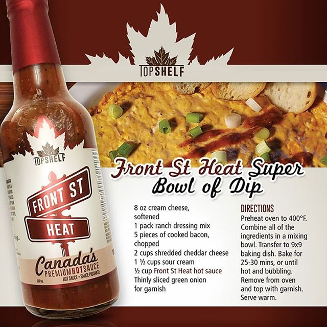 Looking for the perfect dip for today's BIG GAME?!? Front St Heat has you covered.  #CanadasHotSauce #PairsWithEverything