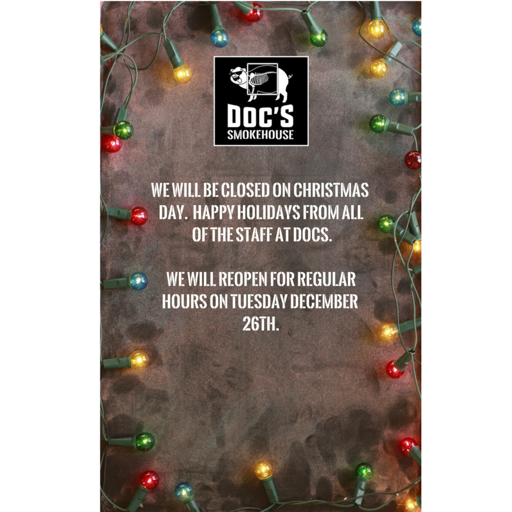 closed for christmas day docs smokehouse