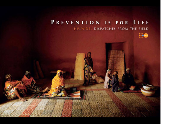 Prevention is for Life. HIV/AIDS: Dispatches from the field (Cover) , 2008